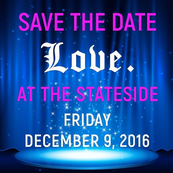 Love. at the Stateside Tour Dates