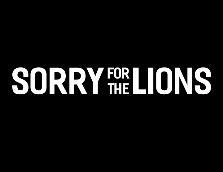 Sorry for the Lions Tour Dates