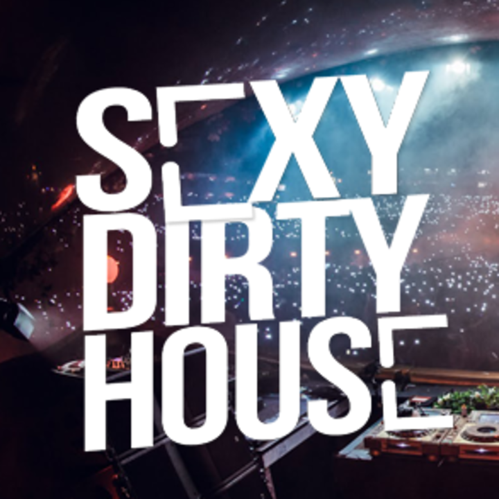 SexyDirtyhouse Tour Dates