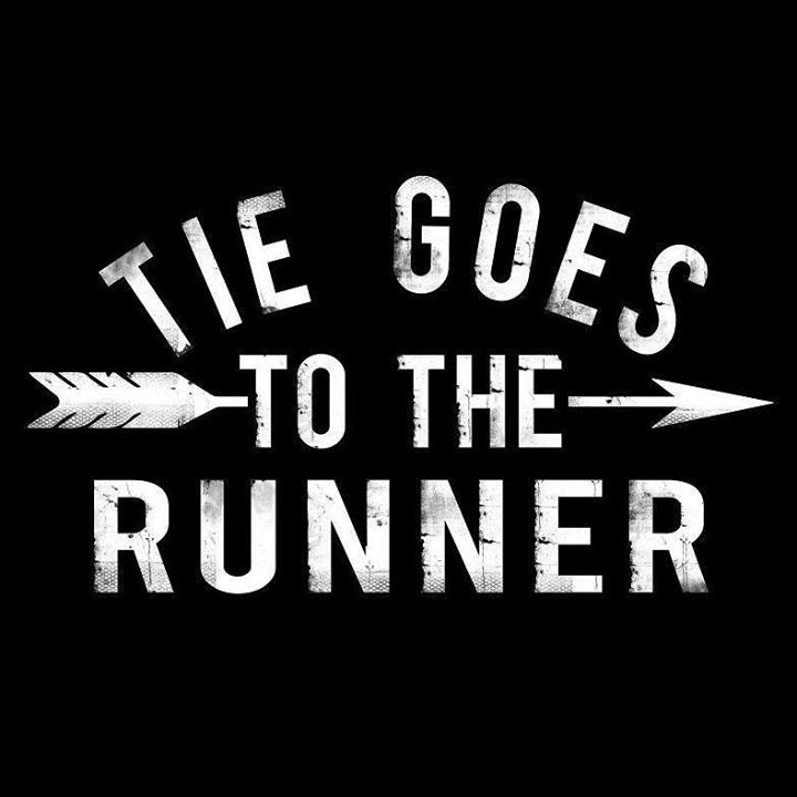 Tie Goes To The Runner Tour Dates