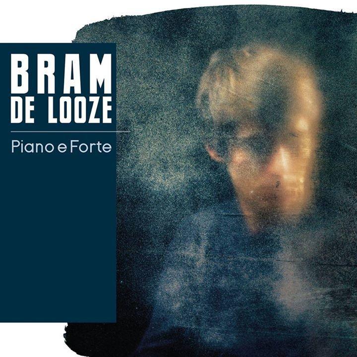 Bram De Looze Solo - Piano é Forte Tour Dates