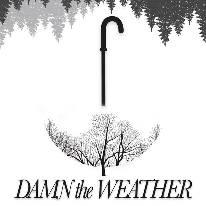 Damn The Weather Tour Dates