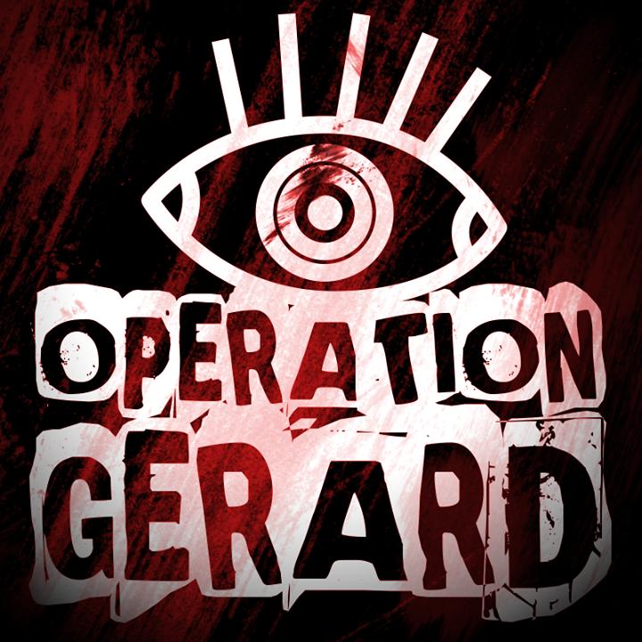 OPERATION GERARD Tour Dates
