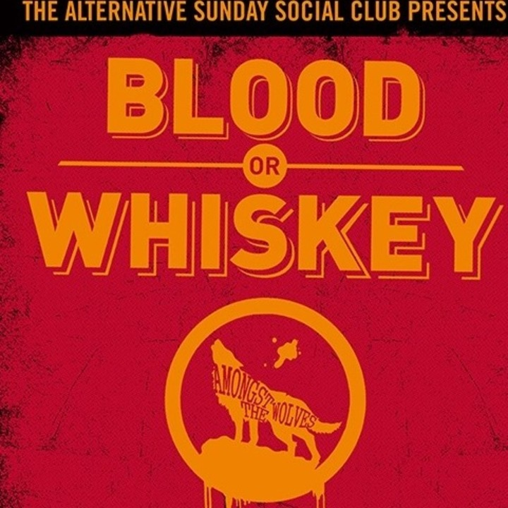 Blood or Whiskey Tour Dates
