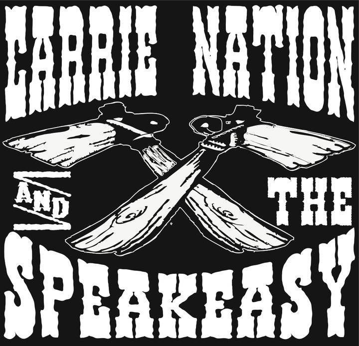 Carrie Nation and the Speakeasy Tour Dates