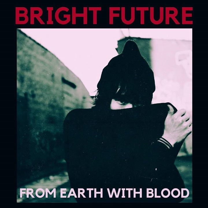 Bright Future Tour Dates