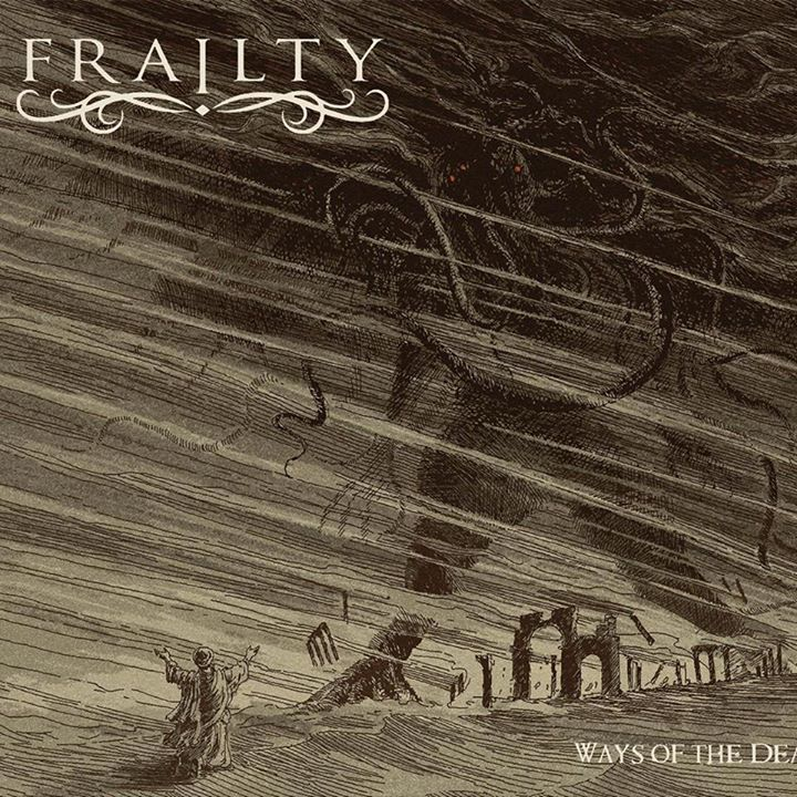 Frailty Tour Dates
