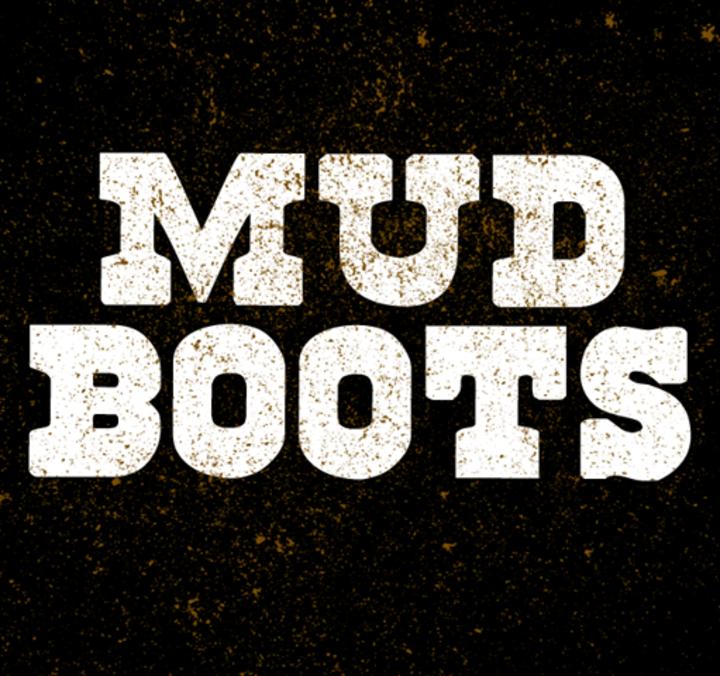 Mudboots Tour Dates