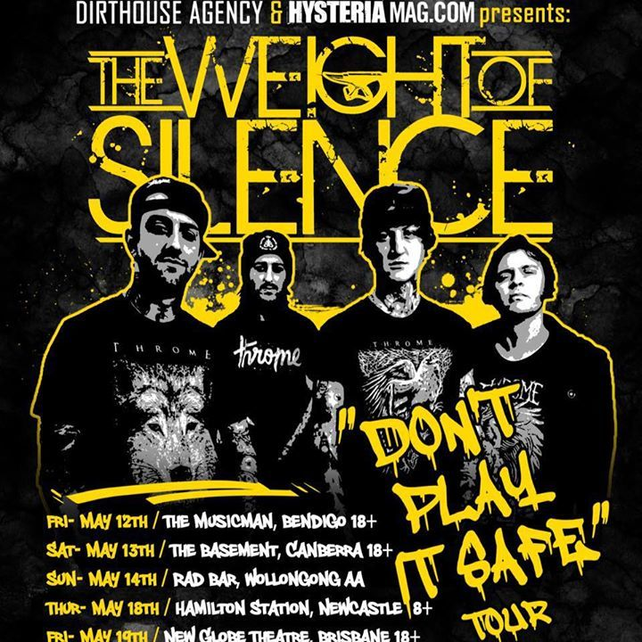 The Weight Of Silence Tour Dates