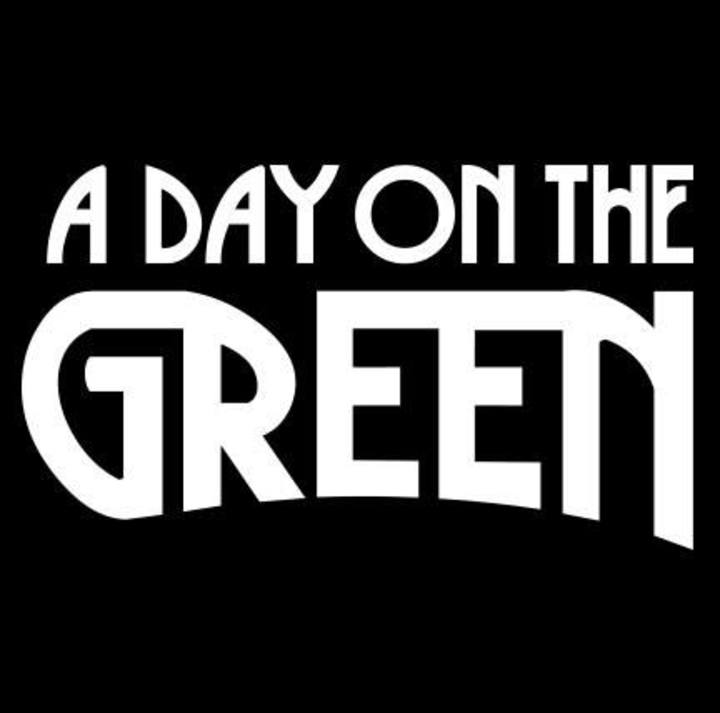 A Day On The Green Tour Dates