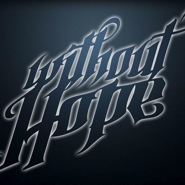 Without Hope Tour Dates