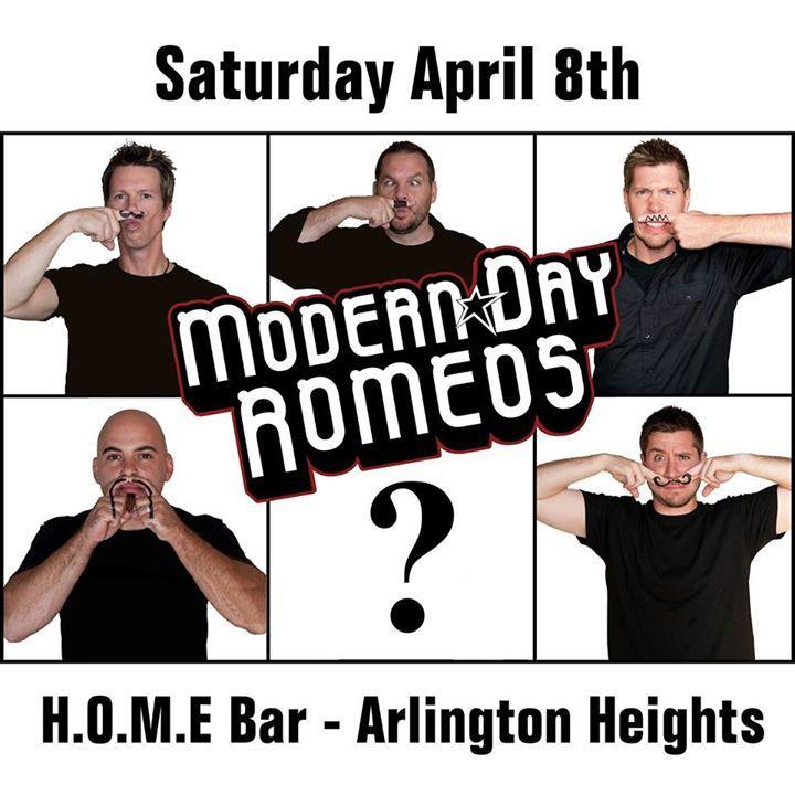 Modern Day Romeos @ Home - Arlington Heights, IL