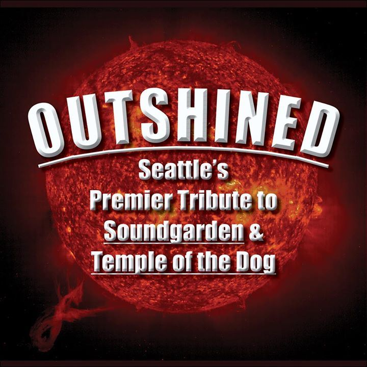 Outshined (Tribute to Soundgarden & Temple Of The Dog) Tour Dates