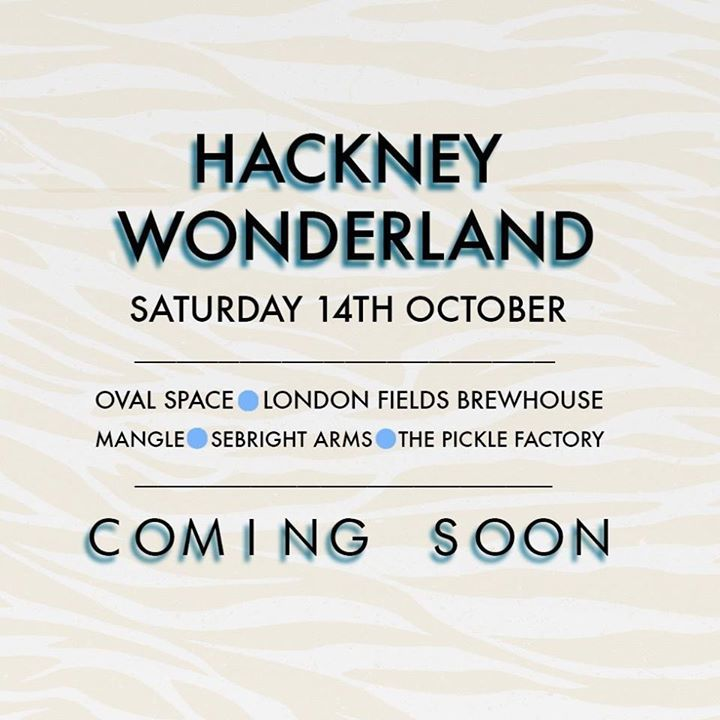 Hackney Wonderland Tour Dates