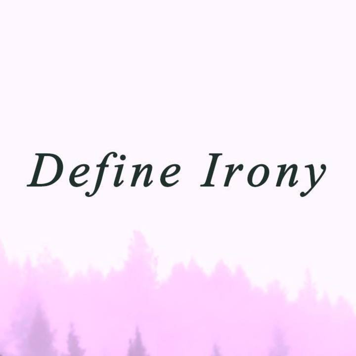 Define Irony Tour Dates