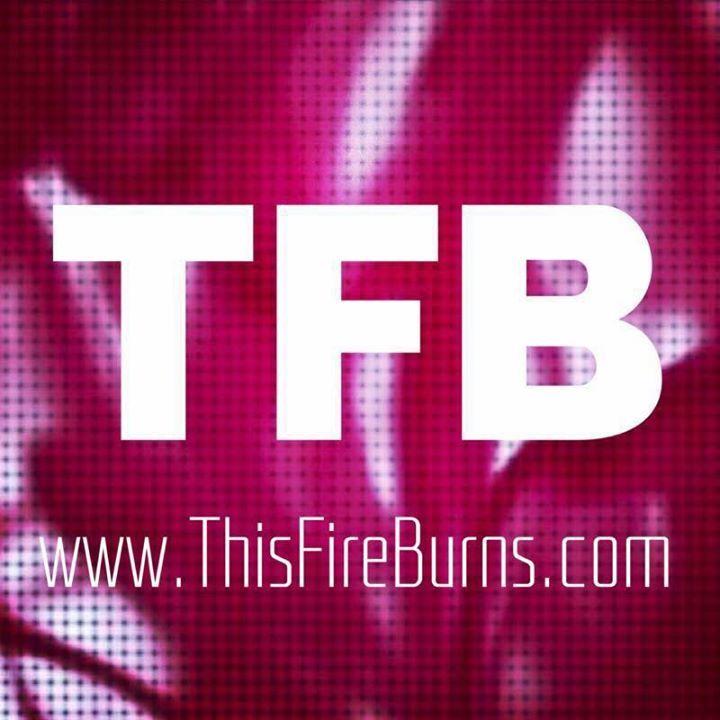 This Fire Burns Tour Dates