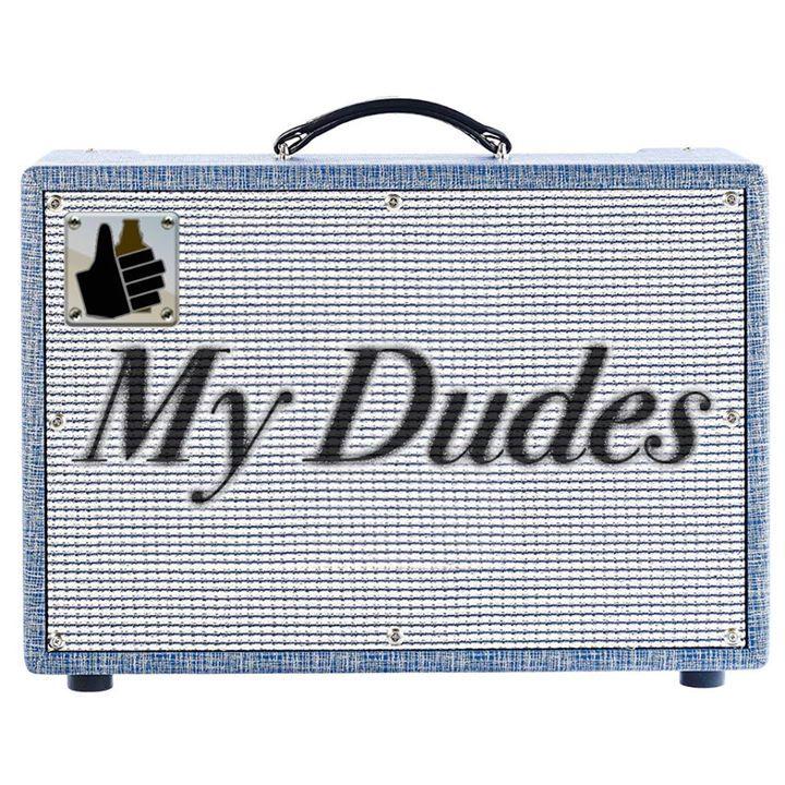 My Dudes Tour Dates