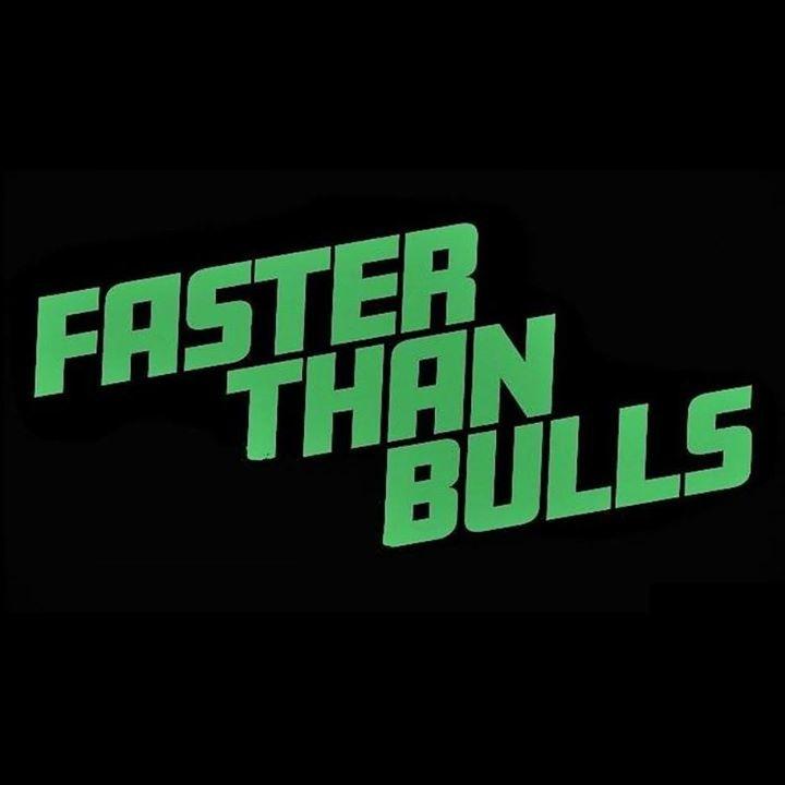 Faster Than Bulls @ Connahs Quay - Wales, MA