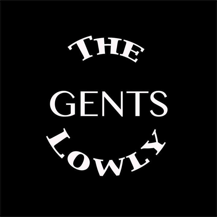 The Lowly Gents Tour Dates