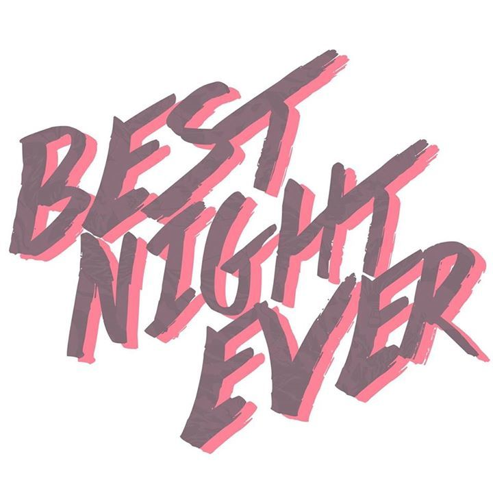 Best Night Ever Tour Dates