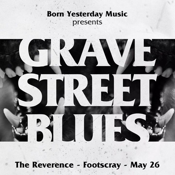 Grave Street Blues Tour Dates