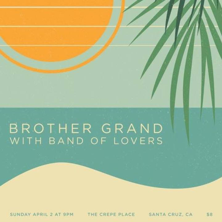Brother Grand Tour Dates