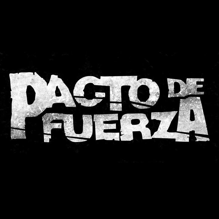 Pacto de Fuerza Tour Dates