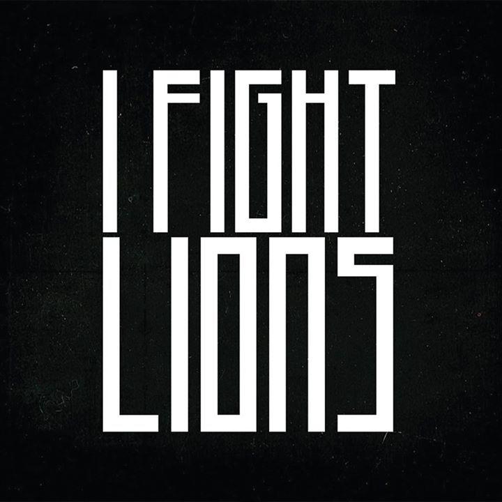 I Fight Lions Tour Dates
