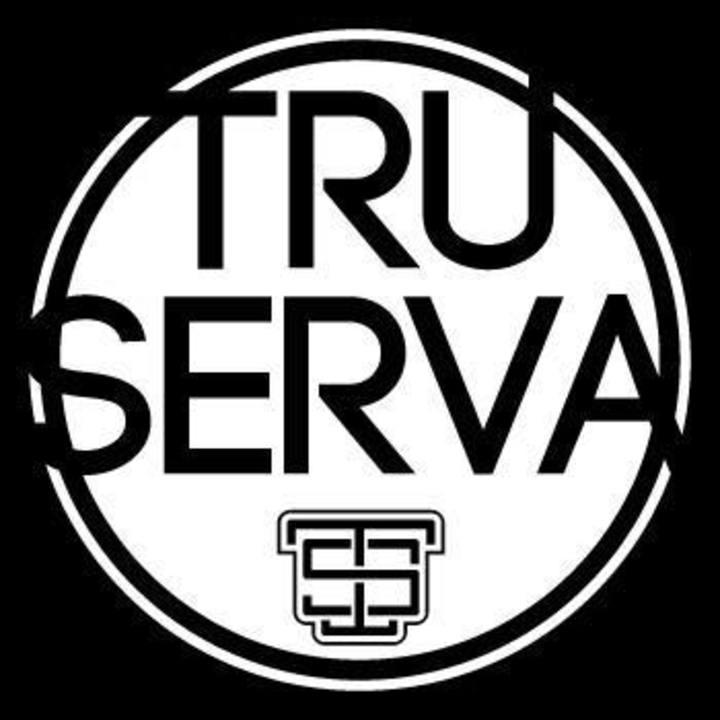 TRU-SERVA Tour Dates