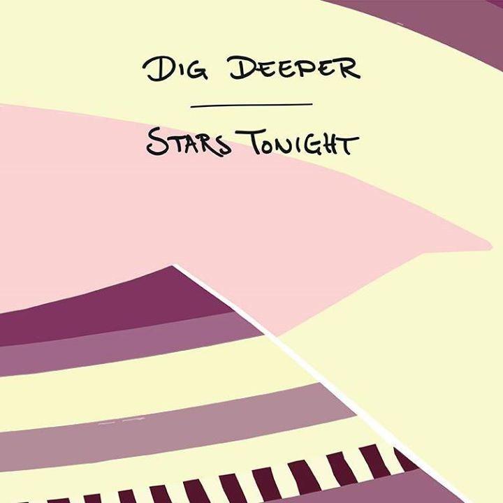 Dig Deeper Tour Dates