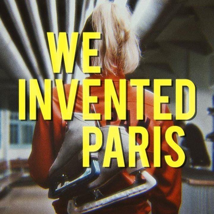 We Invented Paris Tour Dates