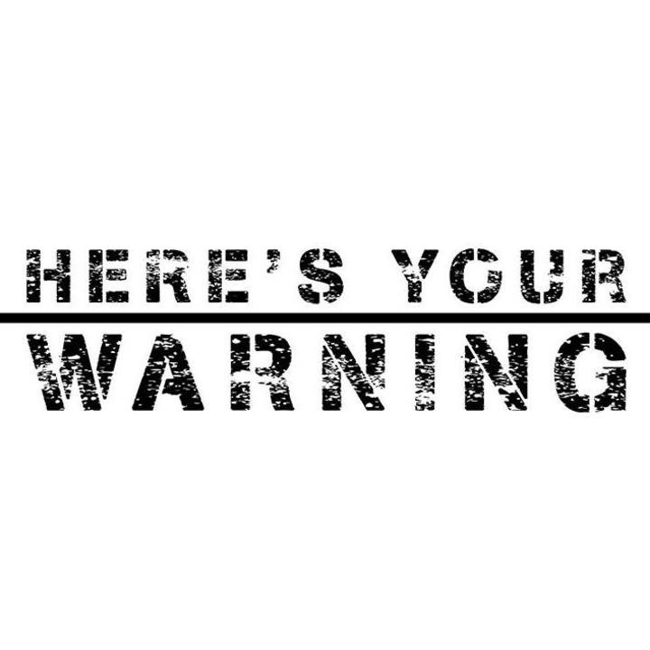 Here's Your Warning Tour Dates