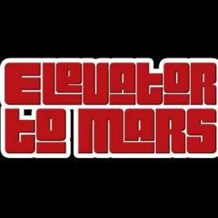 Elevator To Mars Tour Dates
