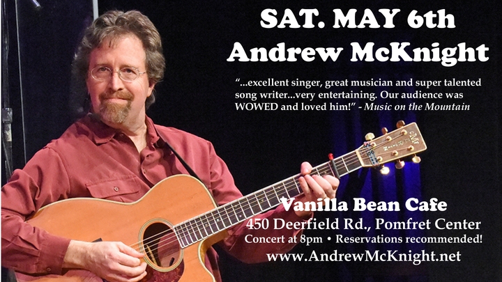 Andrew McKnight @ The Vanilla Bean Café - Pomfret Center, CT