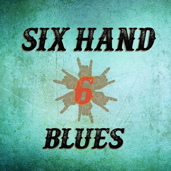 Six Hand Blues Tour Dates