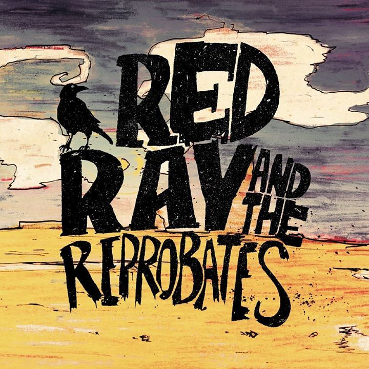 Red Ray & The Reprobates  Tour Dates