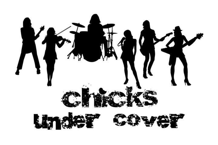Chicks Under Cover - the Band Tour Dates