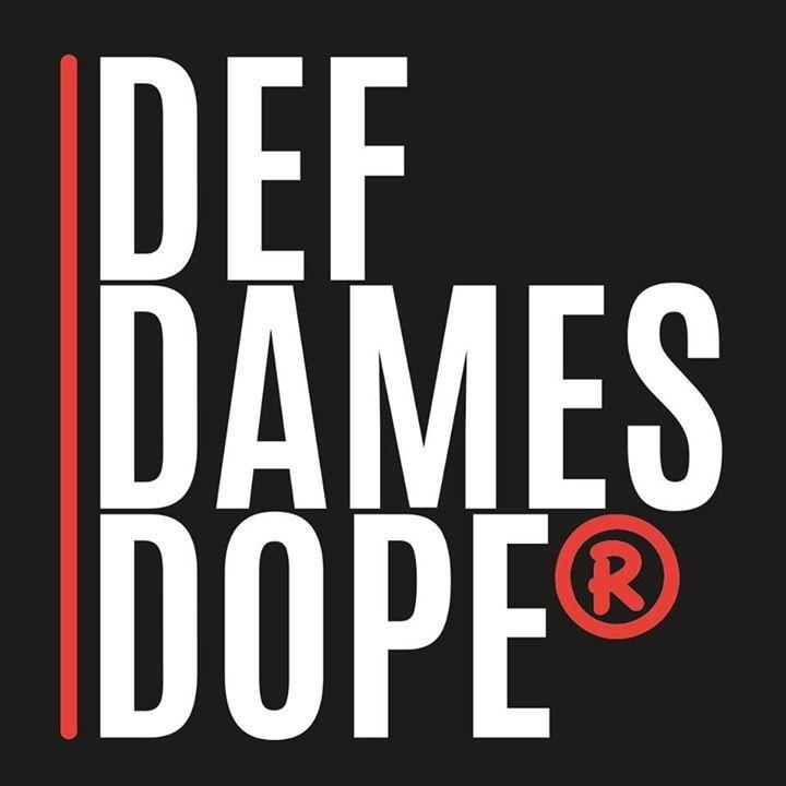 Def Dames Dope Tour Dates