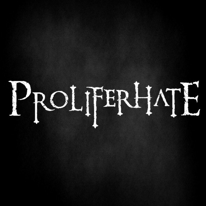 Proliferhate Tour Dates