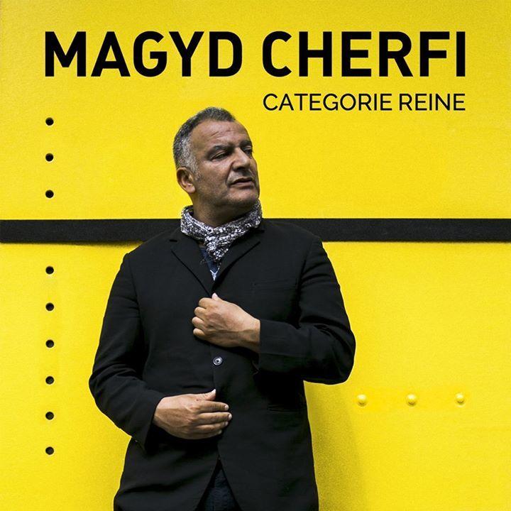 Magyd Cherfi @ Château Rouge - Annemasse, France