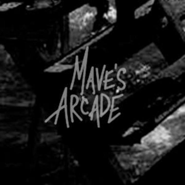 Mave's Arcade Tour Dates