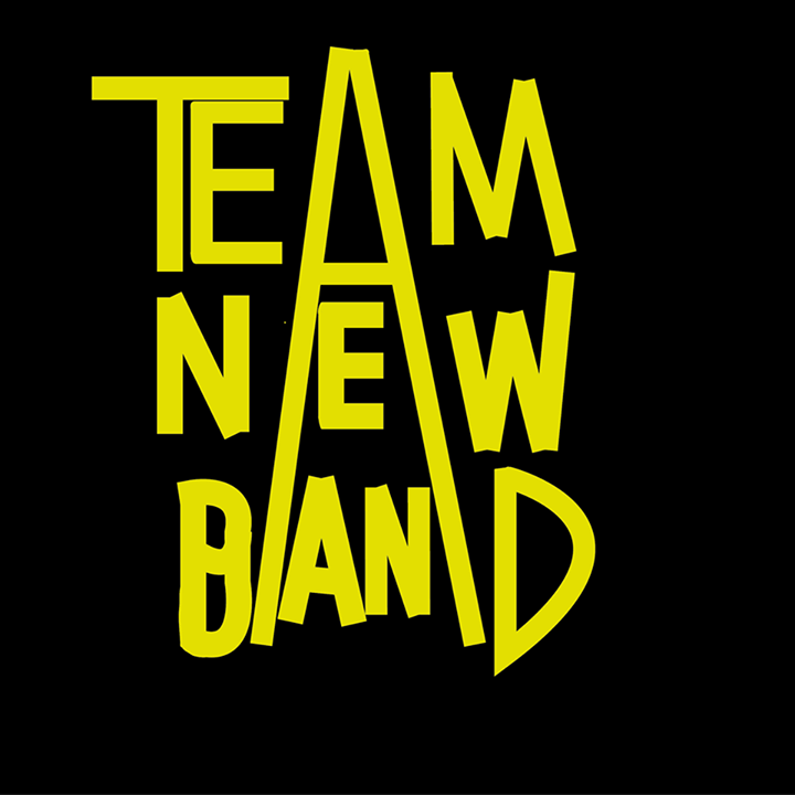 Team New Band Tour Dates