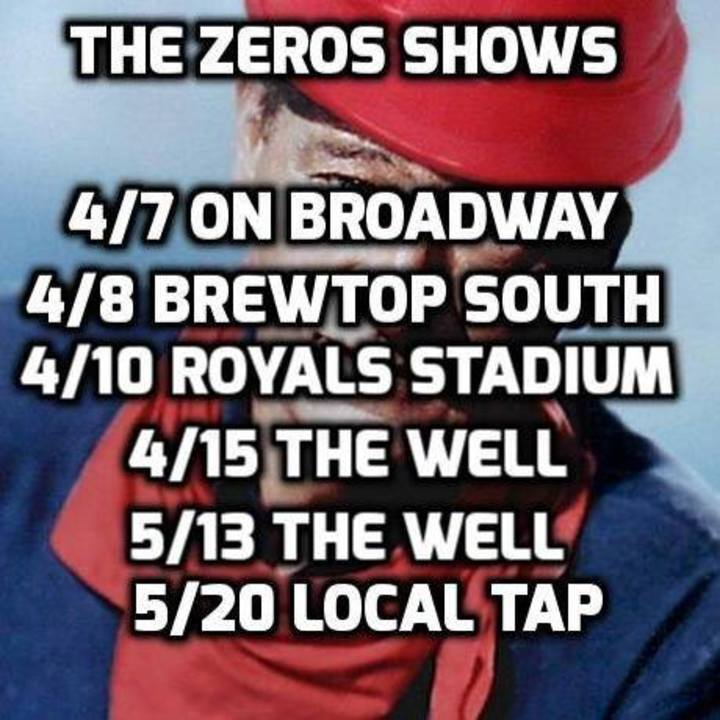 The Zeros KC Tour Dates