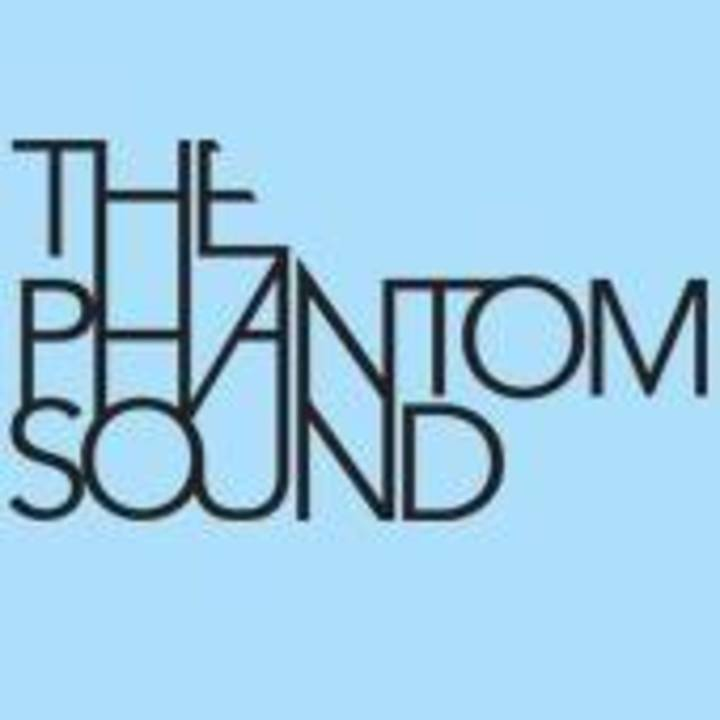 The Phantom Sound Tour Dates