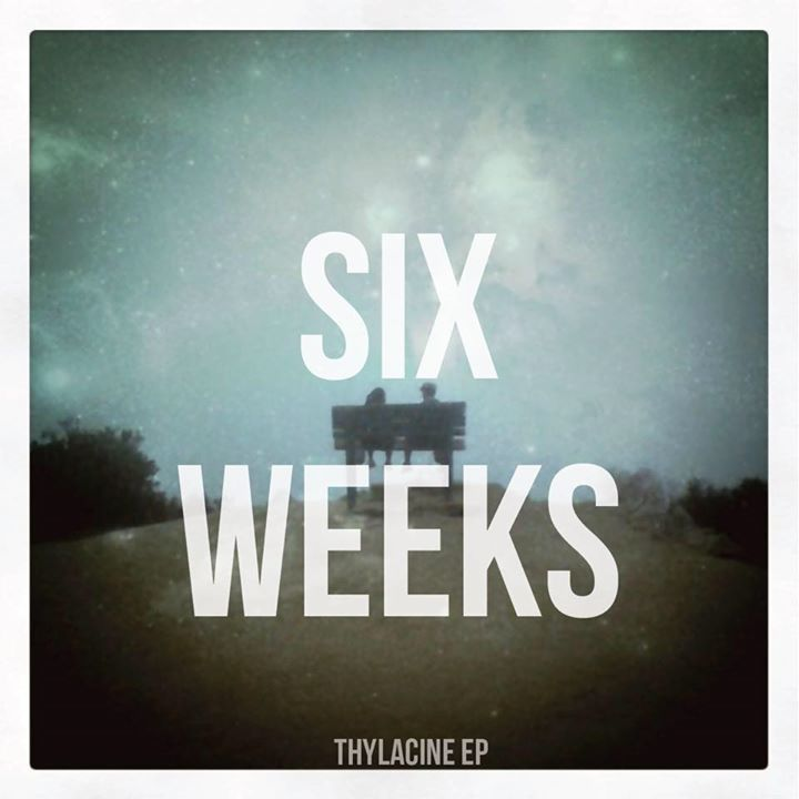 Six Weeks Tour Dates
