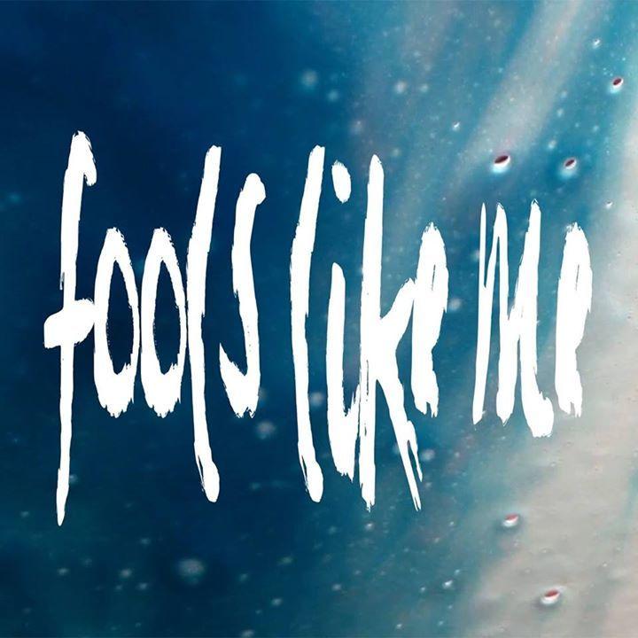 Fools Like Me Tour Dates