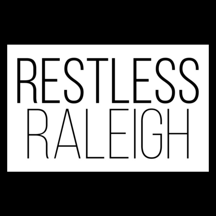 Restless Raleigh Tour Dates
