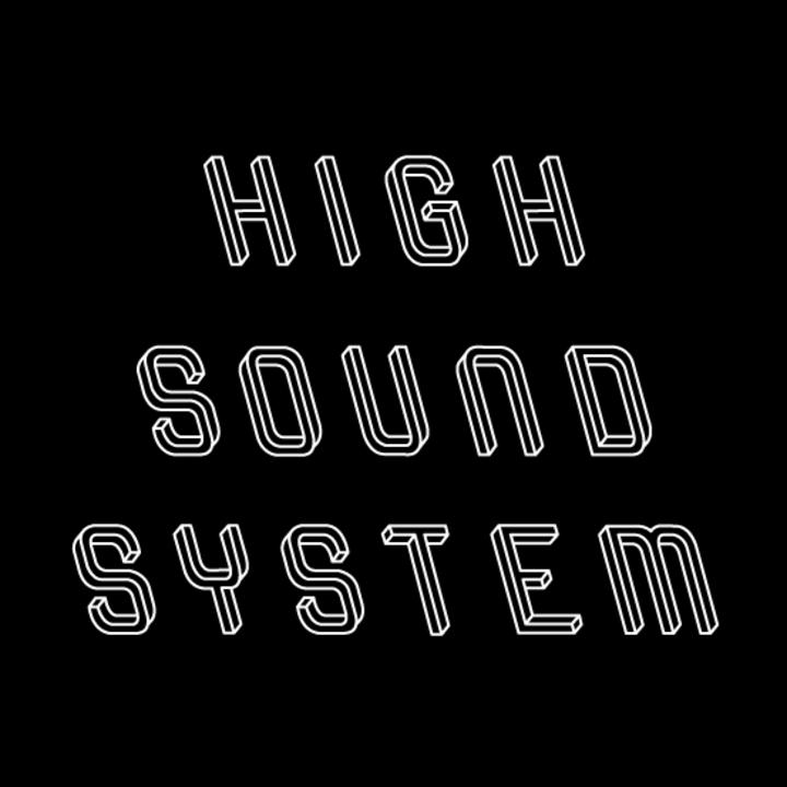 High Soundsystem Tour Dates