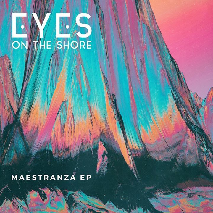 Eyes on the Shore Tour Dates