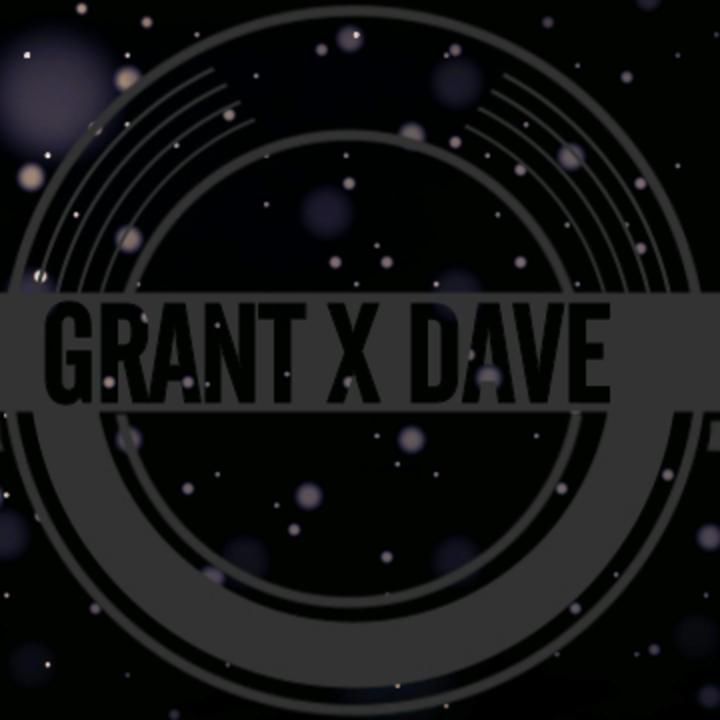 GRANT X DAVE Tour Dates